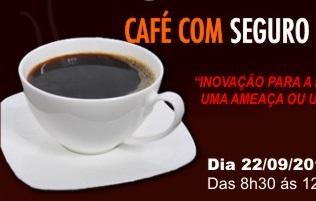 Café com Seguro apresentou: Seguro de Riscos Cibernéticos