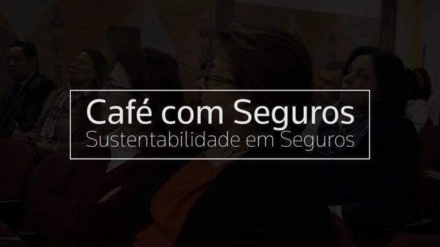 Café com Seguros – Sustentabilidade em Seguros