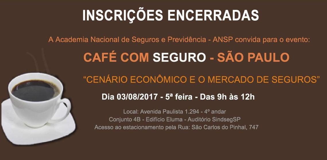 Inscrições encerradas – Cenário Econômico e o Mercado de Seguro serão temas do Café com Seguro da ANSP