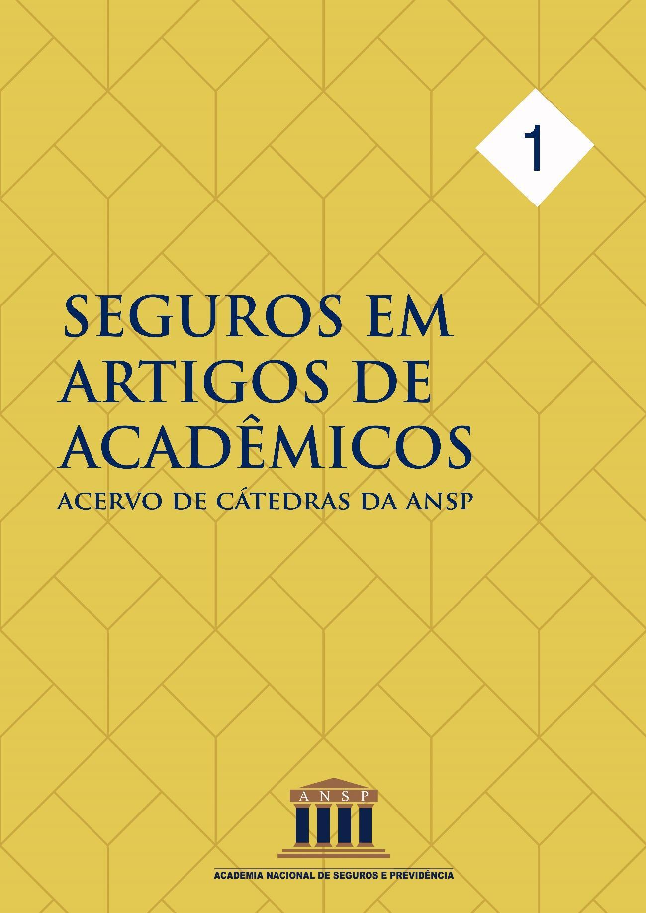 Seguros em Artigos de Acadêmicos – 1ª edição