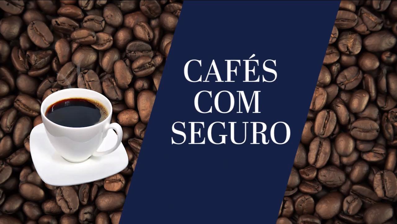 Cafés com Seguro – Compilado
